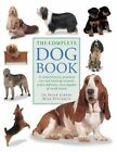 The Complete Dog Book: A Comprehensive, Practical Care and Training Manual and a Definitive Encyclopedia of World Breeds by Mike Stockman, Peter Larkin (Paperback, 2014)
