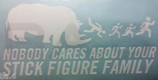 Nobody Cares About Your Stick Figure Family Vinyl Decal Sticker  Funny Rhino Car