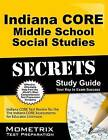 Indiana Core Middle School Social Studies Secrets Study Guide: Indiana Core Test Review for the Indiana Core Assessments for Educator Licensure by Mometrix Media LLC (Paperback / softback, 2016)