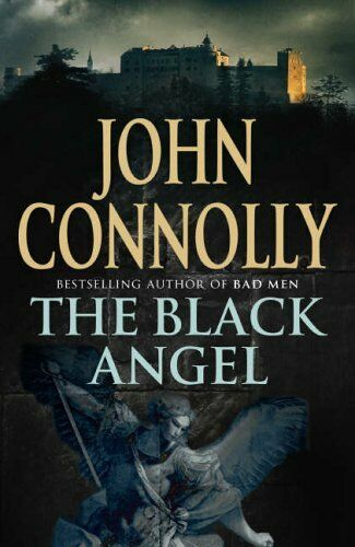 The Black Angel By John Connolly. 9780340837658