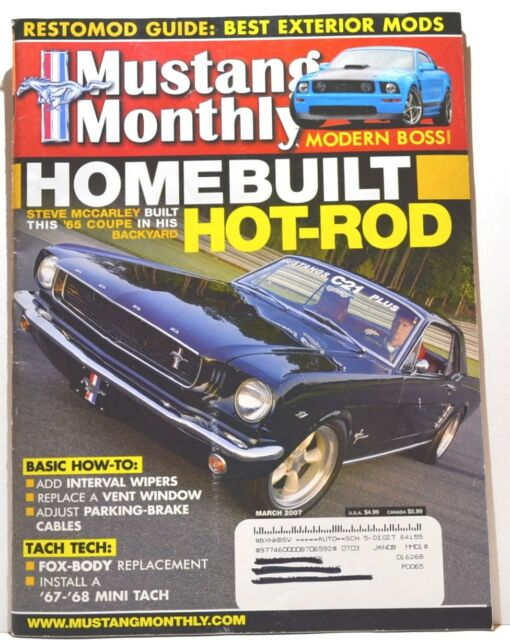MUSTANG MONTHLY Magazine - March 2007 - Home Built Hot-Rod and More!