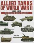Allied Tanks of World War II by Amber Books Ltd (Hardback, 2014)