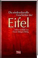Die eindrucksvolle Geschichte der Eifel von Sittig,... | Buch | Zustand sehr gut