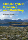 Climate System Dynamics and Modelling by Hugues Goosse (Hardback, 2015)