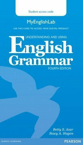 Understanding and Using English Grammar MyEnglishLab (Access Code Card) by  Betty S  Azar and Stacy A  Hagen (2014, Digital, Other)