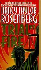 BUY 2 GET 1 FREE Trial by Fire by Nancy Taylor Rosenberg (1996, Paperback)