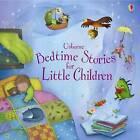 Bedtime Stories for Little Children by Usborne Publishing Ltd (Hardback, 2009)
