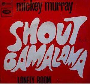 MICKEY-MURRAY-shout-bamalama-lonely-room-SP-STATESIDE-RARE-VG