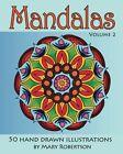 Mandalas: 50 Hand Drawn Illustrations (Volume 2) by Mary Robertson (Paperback / softback, 2012)