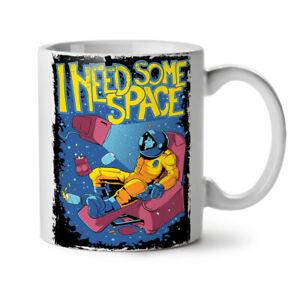 I Need Some Space Funny NEW White Tea Coffee Mug 11 oz | Wellcoda