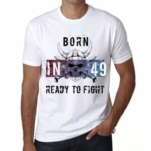 49-Ready-to-Fight-Hombre-Camiseta-Blanco-Regalo-De-Cumpleanos-00387