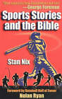 Sports Stories and the Bible by Stan Nix (Paperback, 2003)