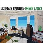 Green Lanes [LP] by Ultimate Painting (Vinyl, Aug-2015, Trouble in Mind)