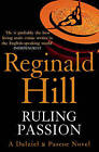 Ruling Passion by Reginald Hill (Paperback, 2009)