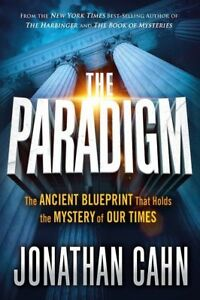 The-Paradigm-The-Ancient-Blueprint-That-Holds-the-Mystery-of-Our-Times-Hardbac