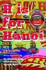 H Is for Hanoi by Elizabeth Rush (Hardback, 2013)