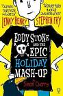 Eddy Stone and the Epic Holiday Mash-Up by Simon Cherry (Paperback, 2016)