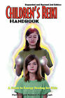 Children's Reiki Handbook: A Guide to Energy Healing for Kids by Robert T Yarborough, Pamela A Yarborough (Paperback / softback, 2007)