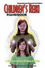 Children's Reiki Handbook: A Guide to Energy Healing for Kids by Robert T Yarborough, Pamela A Yarborough (Paperback / softback, 2007)
