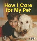 How I Care for My Pet by Jennifer Boothroyd (Paperback / softback, 2014)