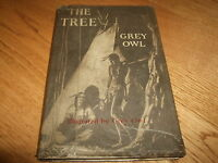 GREY OWL-THE TREE-1ST-SIGNED-1937-HB-VG-WITH ULTRA RARE GLASSINE D.J.