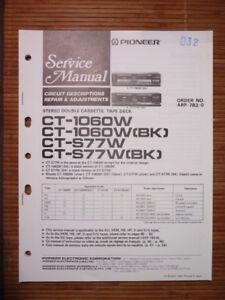 Anleitungen & Schaltbilder Humorvoll Service-manual Pioneer Ct-1060 W/s77 W Deck,original NüTzlich FüR äTherisches Medulla
