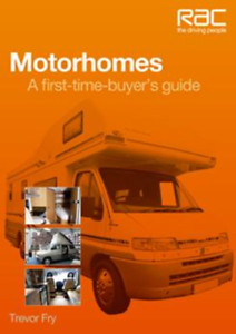 A first-time-buyer's guide New Book Tips Advice RAC Motorhomes