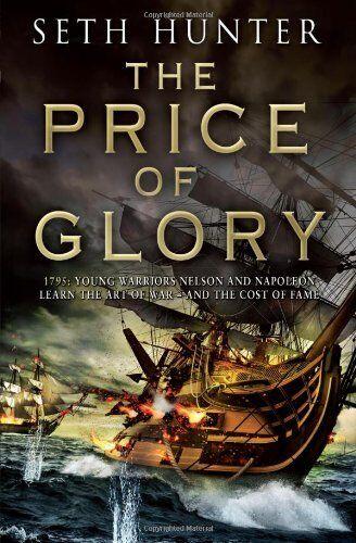 1 of 1 - The Price of Glory (Nathan Peake Trilogy 3),Seth Hunter- 9780755357673