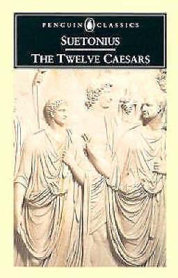 The Twelve Caesars by Suetonius (Paperback, 1989)