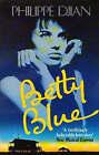 Betty Blue by Philippe Djian (Paperback, 1989)