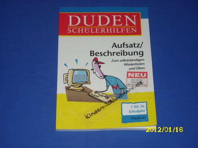 Duden - Deutsch Aufsatz / Beschreibung  7. - 10. Kl.
