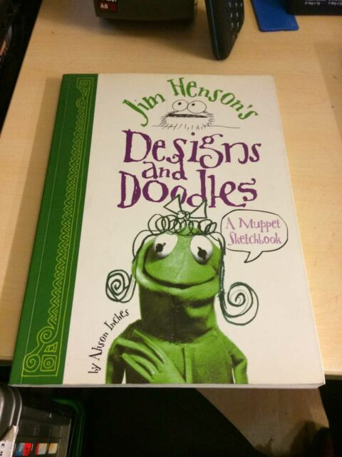 Inches: Jim Henson's Designs & Doodles. A Muppet Sketchbook 2004 Very Good PB