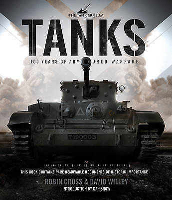 Tanks 100 Years of Armoured Warfare '