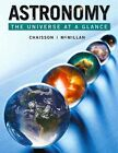 Astronomy: The Universe at a Glance Plus MasteringAstronomy with eText -- Access Card Package by Steve McMillan, Eric J. Chaisson (Mixed media product, 2014)