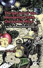 The Secret of the Wonderful, Little Christmas Mice: A Heart Warming Adventure by Andrea M (Paperback, 2013)