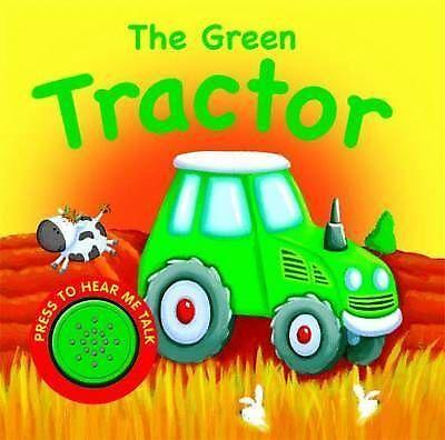The Green Tractor (Igloo Books Ltd Vehicle Sounds), Igloo Books Ltd, Very Good B
