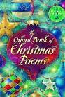 The Oxford Book of Christmas Poems by Christopher Stuart-Clark, Michael Harrison (Paperback, 2009)