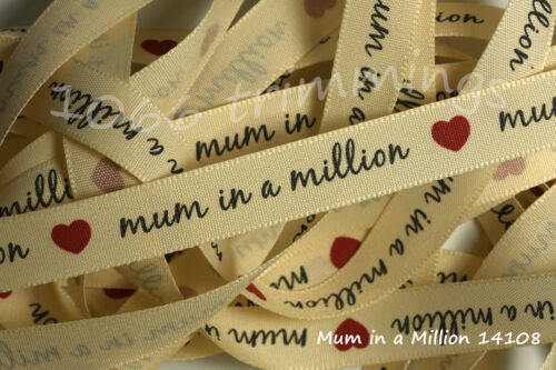Mum or Dad in a Million  Ribbon 15mm width 14108-14109