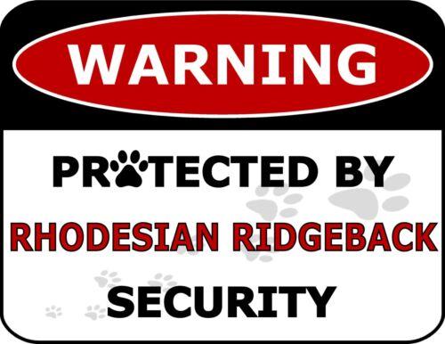 "/""Warning Protected By Rhodesian Ridgeback Security/"" Laminated Dog Sign"