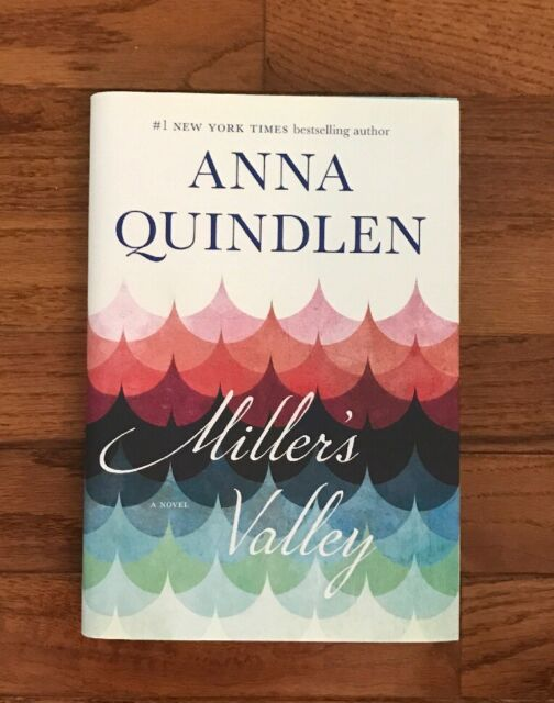 Miller's Valley by Anna Quindlen (2016, Hardcover)