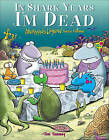 In Shark Years I'm Dead: Sherman's Lagoon Turns Fifteen by Jim Toomey (Paperback, 2006)