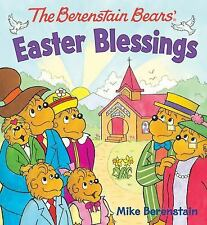 The Berenstain Bears' Easter Blessings by Mike Berenstain