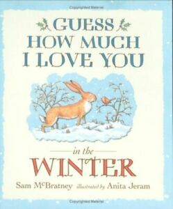 Guess-How-Much-I-Love-You-in-the-Winter-By-Sam-Mcbratney-9781406304558