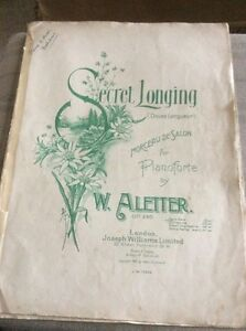 VINTAGE SHEET MUSIC FOR PIANOFORTE BY W ALETTER  SECRET LONGING DOUCE LANGUEUR - Garmouth, Moray, United Kingdom - VINTAGE SHEET MUSIC FOR PIANOFORTE BY W ALETTER  SECRET LONGING DOUCE LANGUEUR - Garmouth, Moray, United Kingdom