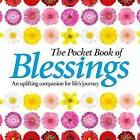 The Pocket Book of Blessings: An Uplifting Companion for Life's Journey by Anne Moreland (Hardback, 2015)
