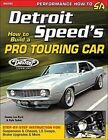 How to Build a Pro Touring Car by Tommy Lee Byrd, Kyle Tucker (Paperback, 2014)