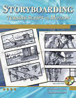 Storyboarding: Turning Script to Motion by Stephanie Torta, Vladimir Minuty (Mixed media product, 2011)