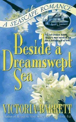 Beside a Dreamswept Sea by Victoria Barrett
