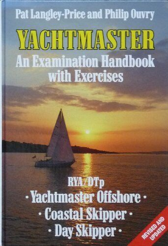 Yachtmaster,Pat Langley-Price, Philip Ouvry- 9780713635218