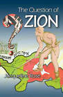 The Question of Zion by Jacqueline Rose (Paperback, 2007)